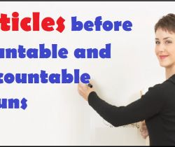 Articles – with countable and uncountable nouns