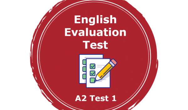 A2 Level - English Evaluation Test 1