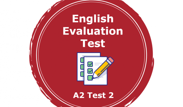 A2 Level - English Evaluation Test 2