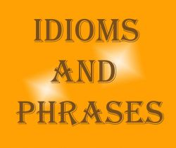 Idiomatic expressions - Part II