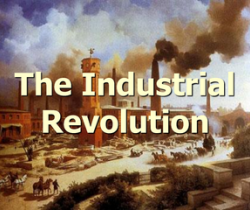 Industrial Revolution and its contribution to the World Economy.