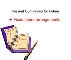 Present continuous for future