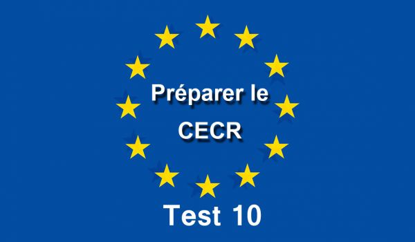 CECR Evaluation Test 10
