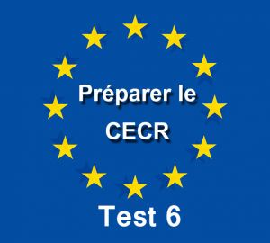 CECR Evaluation Test 6