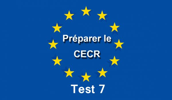 CECR Evaluation Test 7