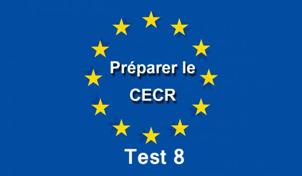 CECR Evaluation Test 8