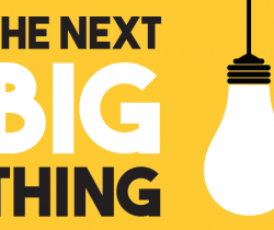 What's the next big thing going to be?