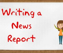 Write A News Report On....