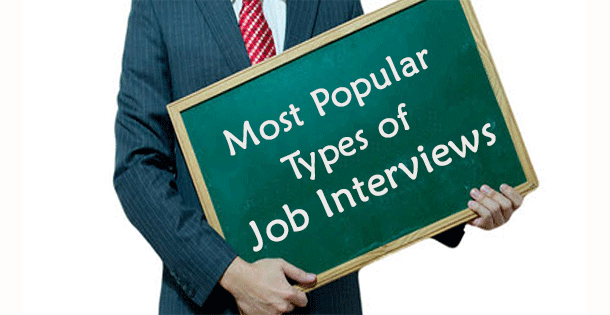 different types of interviews used in Types of job interviews great job, your resume has taken you to the next step, the interview process there are several different types of interviews, but they all serve the same purpose of letting interviewers evaluate your skills, knowledge, experience, education, and personality to determine if you're right for the position.